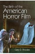 Birth of the American Horror Film