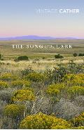 Song of the Lark - Willa Cather