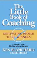 Little Book of Coaching - Kenneth Blanchard