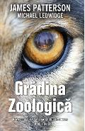 Gradina zoologica - James Patterson, Michael Ledwidge