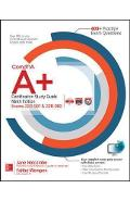 CompTIA A+ Certification Study Guide, Ninth Edition (Exams 2
