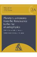 Planetary Astronomy from the Renaissance to the Rise of Astr