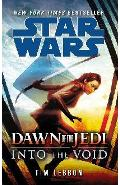Star Wars: Dawn of the Jedi: Into the Void - Tim Lebbon