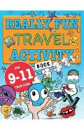 Really Fun Travel Activity Book For 9-11 Year Olds - Mickey MacIntyre