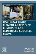 Nonlinear Finite Element Analysis of Composite and Reinforce - Xiaoshan Lin