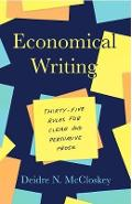 Economical Writing, Third Edition - Deirdre N McCloskey