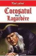 Cocosatul Vol. 2: Lagardere - Paul Feval
