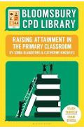 Bloomsbury CPD Library: Raising Attainment in the Primary Cl
