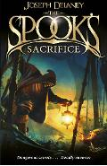 The Spook's Sacrifice: Book 6 - Joseph Delaney