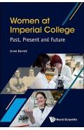 Women At Imperial College; Past, Present And Future