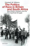 Politics of Race in Britain and South Africa