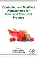 Controlled and Modified Atmospheres for Fresh and Fresh-Cut - Maria Gil