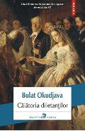 Calatoria diletantilor - Bulat Okudjava