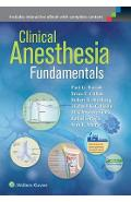 Clinical Anesthesia Fundamentals: Print + Ebook with Multimedia - Paul G. Barash, Bruce F. Cullen, Michael K. Cahalan