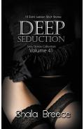 Deep Seduction