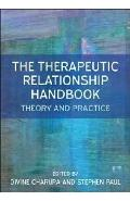 Therapeutic Relationship Handbook: Theory & Practice