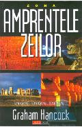 Amprentele zeilor - Graham Hancock