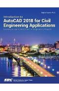 Introduction to AutoCAD 2018 for Civil Engineering Applicati
