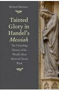 Tainted Glory in Handel's Messiah
