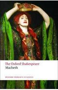 Tragedy of Macbeth: The Oxford Shakespeare