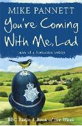 You're Coming With Me Lad - Mike Pannett