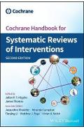 Cochrane Handbook for Systematic Reviews of Interventions - Julian P T Higgins