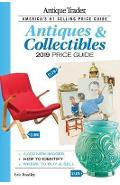 Antique Trader Antiques & Collectibles Price Guide 2019 - Eric Bradley