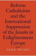 Reform Catholicism and the International Suppression of the