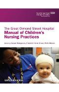 Great Ormond Street Hospital Manual of Children's Nursing Pr