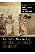 Oxford Handbook of Greek and Roman Comedy