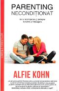 Parenting neconditionat - Alfie Kohn