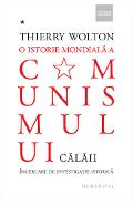 O istorie mondiala a comunismului. Vol.I: Calaii - Thierry Wolton