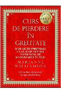 2CD Curs de pierdere in greutate - Marianne Williamson