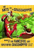Ants and the Grasshopper, Narrated by the Fanciful But Truth