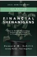 Financial Shenanigans, Fourth Edition:  How to Detect Accoun