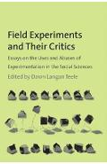 Field Experiments and Their Critics