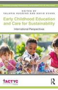 Early Childhood Education and Care for Sustainability