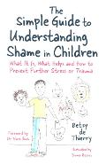 Simple Guide to Understanding Shame in Children