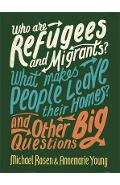 Who are Refugees and Migrants? What Makes People Leave their