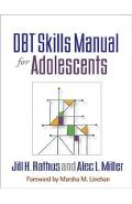 DBT (R) Skills Manual for Adolescents