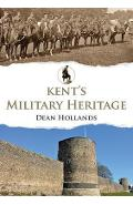 Kent's Military Heritage - Dean Hollands