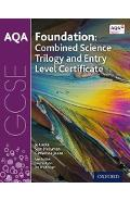 AQA GCSE Foundation: Combined Science Trilogy and Entry Leve