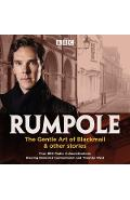 Rumpole: The Gentle Art of Blackmail & other stories