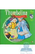 Degetica. Thumbelina. Reading in english + Cd .lectura: Margareta Paslaru