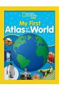 National Geographic Kids My First Atlas of the World