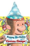 Happy Birthday to You, Curious George! (Novelty Crinkle Boar - H A Rey