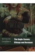 Anglo-Saxons, Vikings and Normans