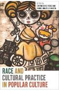 Race and Cultural Practice in Popular Culture