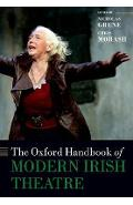 Oxford Handbook of Modern Irish Theatre - Nicholas Grene