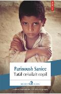 eBook Tatal celuilalt copil - Parinoush Saniee